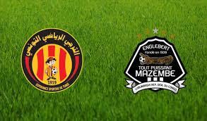 مباراة الترجي التونسي تي بي مازيمبي اليوم match esperance tunis vs tp mazembe