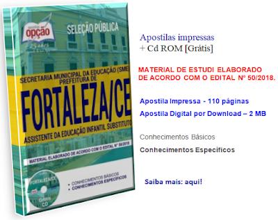 Apostila Assistente da Educação Infantil Substituto Seleção Pública Prefeitura de Fortaleza 2018