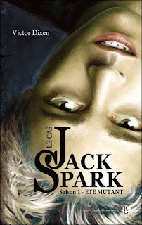 The Strange Case of Jack Spark by Victor Dixen cover