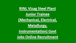 RINL Vizag Steel Plant Junior Trainee (Mechanical, Electrical, Metallurgy, Instrumentation) Govt Jobs Online Recruitment Exam 2018