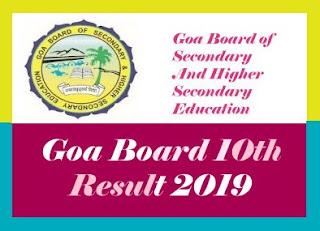 Goa Board 10th Results 2019, Goa 10th Results 2019, Goa Board SSC Results 2019, Goa SSC Results 2019