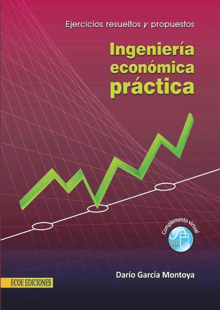Ingeniería económica práctica – Darío García Montoya