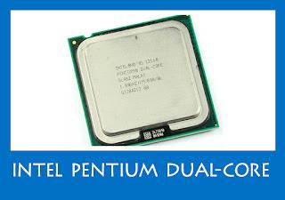 Intel Pentium Dual-Core (2006-2009)