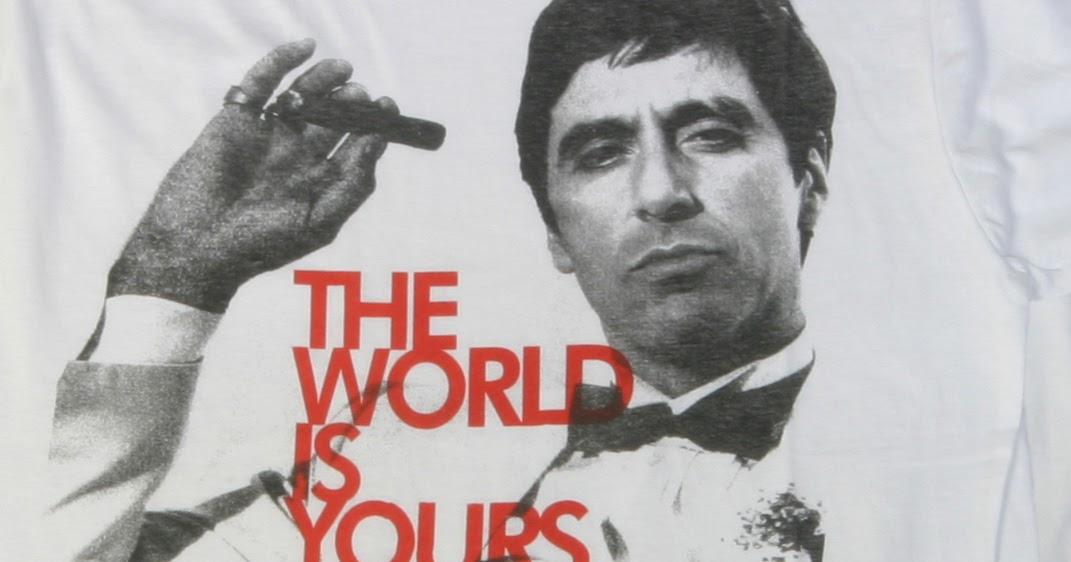 Mente Etérea The World Is Yours Scarface Un Filósofo