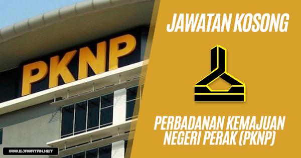 Jawatan Kosong di Perbadanan Kemajuan Negeri Perak (PKNP) 2019