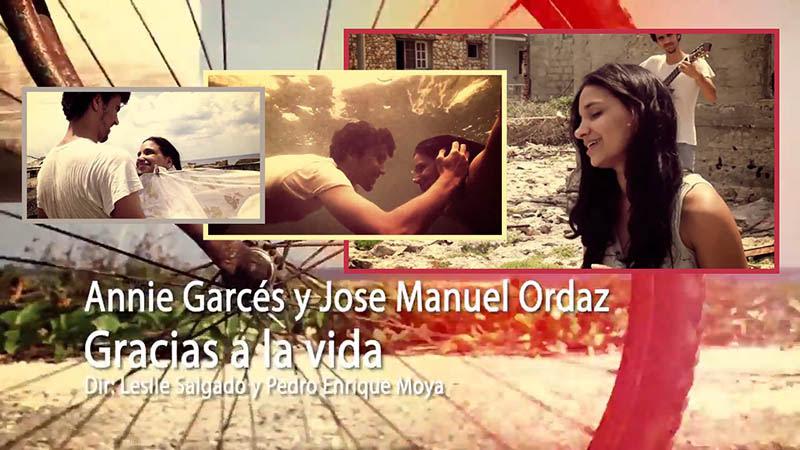 Annie Garcés - José Manuel Ordás - ¨Gracias a la vida¨ - Videoclip - Dirección: Leslie Salgado - Pedro Enrique Moya. Portal Del Vídeo Clip Cubano