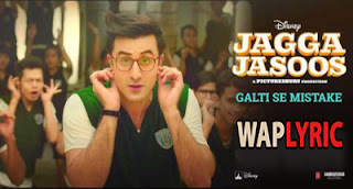 Galti Se Mistake Song Lyrics
