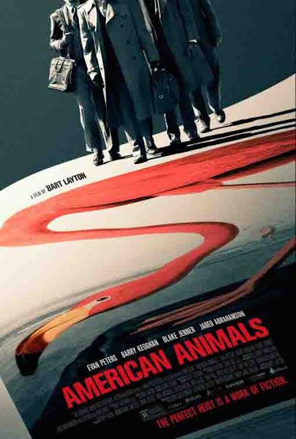 فيلم حيوانات أمريكية American Animals؛ الجريمة المثالية ليست إلا درب من الخيال!