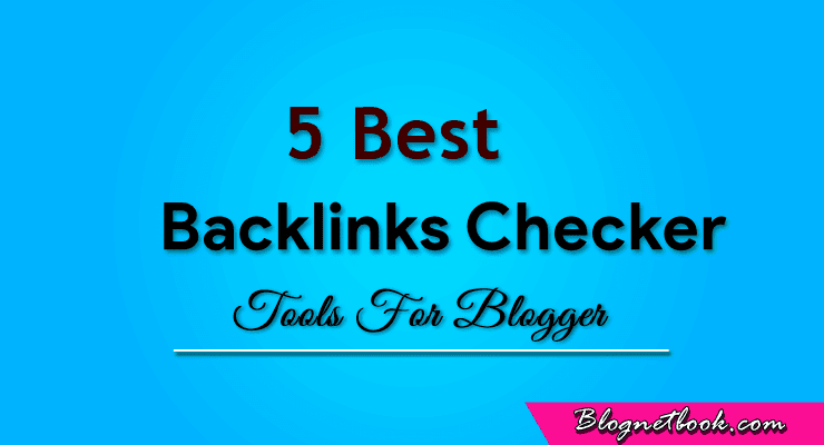 top 5 best free backlinks checker tool