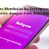 Cara Membalas ke Instagram Stories dengan Foto Atau Video