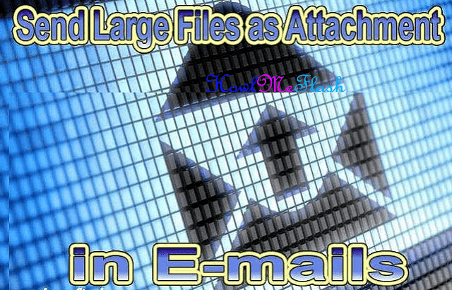 How To Send Large Files Through Email Explained