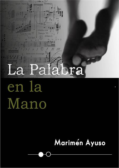 """Portada del libro de Marimén Ayuso, """"La palabra en la mano"""""""