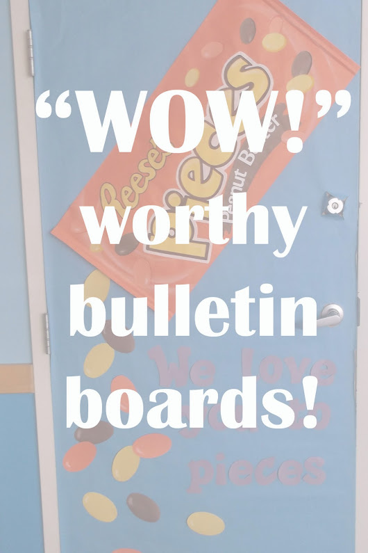 """WOW"" worthy bulletin board and school decorations"