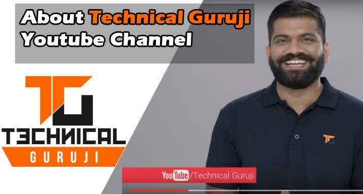 About Technical Guruji YouTube Channel