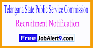 TSPSC Telangana State Public Service Commission Recruitment Notification 2017 Last Date 24-06-2017