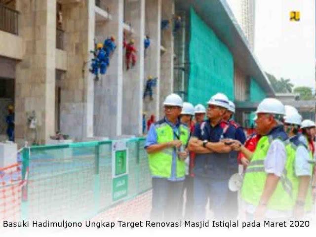 Basuki Hadimuljono Ungkap Target Renovasi Masjid Istiqlal pada Maret 2020