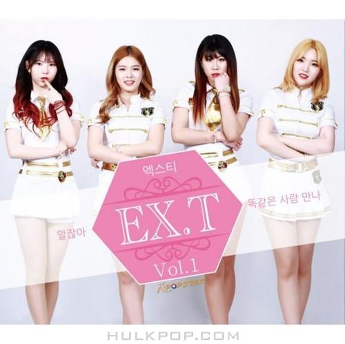 EX.T – 똑같은 사람 만나 / 알잖아 – Single
