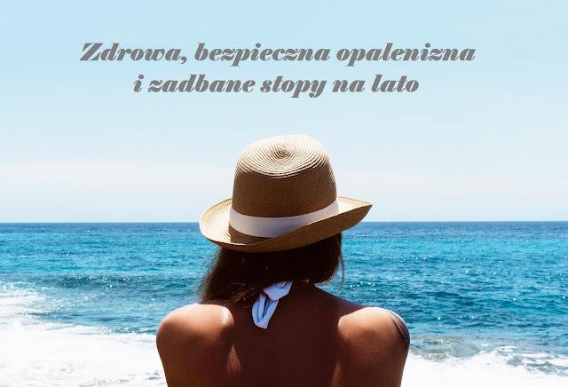 zdrowa opalenizna- bezpieczna opalenizna - zadbane stopy na lato - sposoby na piękne stopy - pielęgnacja stóp - bezpieczne opalanie - Alation - Linomag Sun