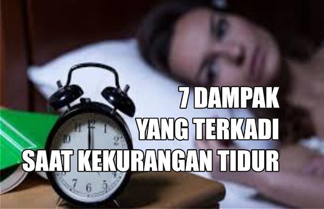 7 Dampak Yang Terjadi Saat Kekurangan Tidur