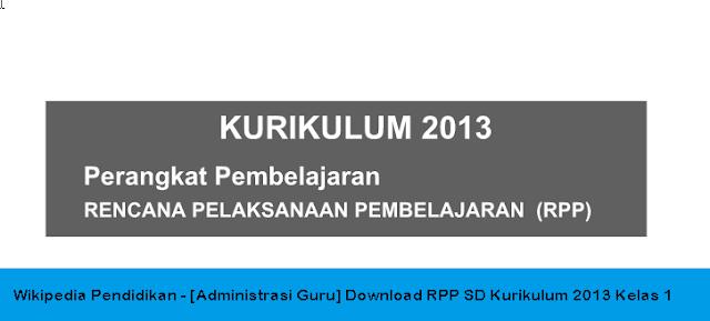 Wikipedia Pendidikan Administrasi Guru Download Rpp Sd Kurikulum 2013 Kelas 1 Wikipedia