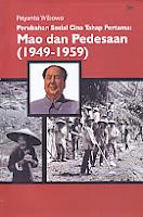 AJIBAYUSTORE Judul Buku : Perubahan Sosial Cina Tahap Pertama: Mao dan Pedesaan (1949 – 1959)