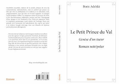 Roman Le Petit Prince du Val, genèse d'un tueur.