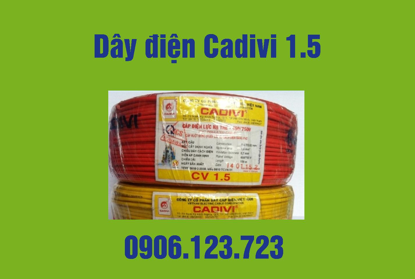 Giá dây điện Cadivi 1.5 mới nhất 2018