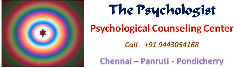 """The Psychologist"" Psychological Counselling Center Chennai  - Panruti -  Pondicherry"