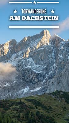 Torwanderung am Dachstein | Wandern in Ramsau am Dachstein