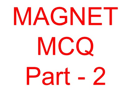 Magnet objective question -2