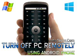 Want to Turn Off Your Pc Using Your Android Phone? See How To
