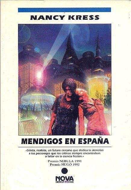 Mendigos en España – Nancy Kress