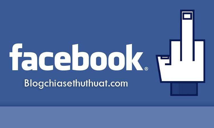 Hướng dẫn loại bỏ những phiền toái của Facebook