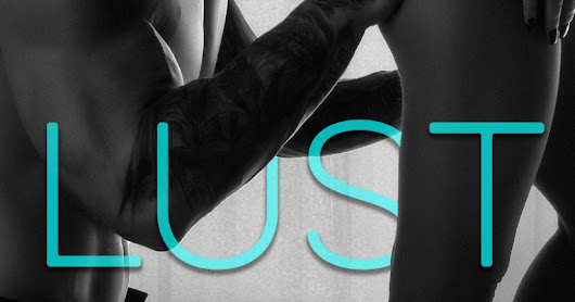 Excerpt Reveal: Lust by Emma Hart