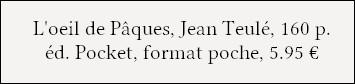 https://www.pocket.fr/tous-nos-livres/romans/romans-francais/loeil_de_paques-9782266220095/