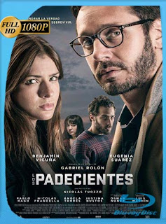 Los padecientes (2017) HD [1080p] Latino [GoogleDrive] chapelHD