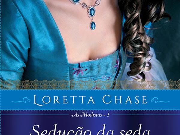 Resenha #314 - Sedução da Seda - Loretta Chase - Editora Arqueiro