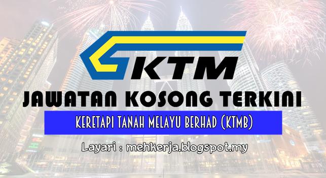 Jawatan Kosong Terkini 2016 di Keretapi Tanah Melayu Berhad (KTMB)