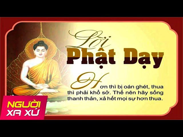 Cuộc sống trở nên an lạc và hạnh phúc khi làm đươc lời dạy sau của Đức Phật