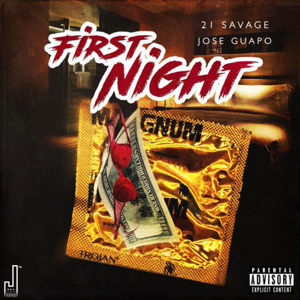 21 Savage Connects With Jose Guapo On A New Single Called First Night Stream The Song Below Via Audiomack