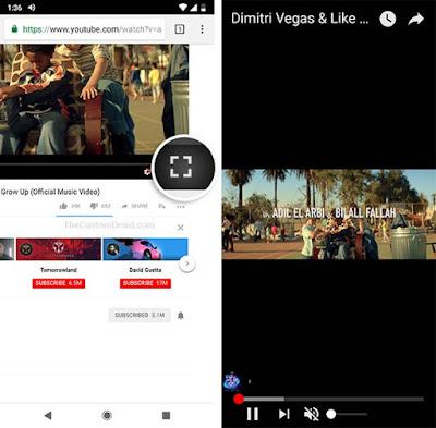 Aktifkan Mode PIP YouTube tanpa YouTube Red - Masuk ke Pemutaran Layar Penuh