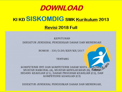 KI KD Siskomdig SMK/MAK Kurikulum 2013 Revisi 2018