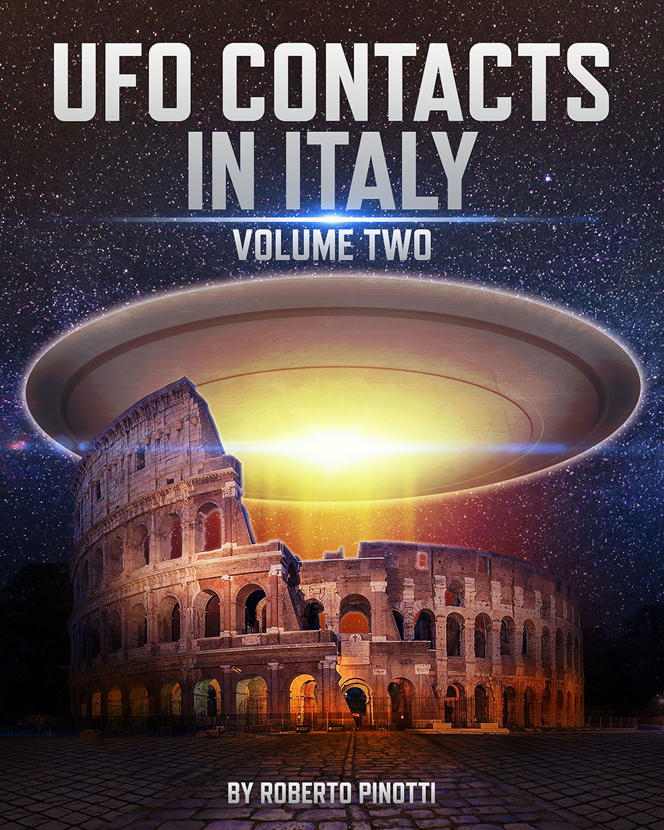 UFO CONTACTS IN ITALY - VOLUME TWO
