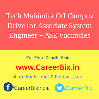 Tech Mahindra Off Campus Drive for Associate System Engineer – ASE Vacancies