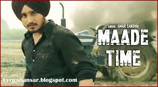 Maade Time Lyrics : Amar Sandhu | Lil Daku