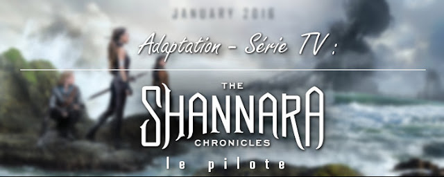 shannara-chronicles-adaptation-série-tv-mtv-syfy-france