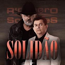 Baixar Solidão - Rionegro e Solimões Mp3