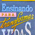 Ensinando para transformar vidas- Howard Hendricks