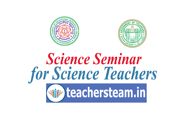 TS SCERT Seminar for Science teachers