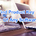 HOW TO FIND PRODUCT/SERIAL KEY OF ANY SOFTWARE